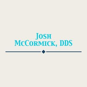 Dr. Josh McCormick, DDS
